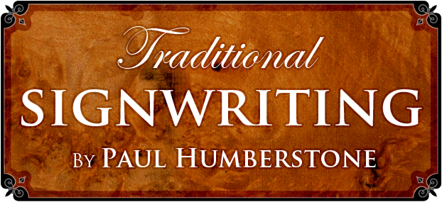 Traditional Signwriting by Paul Humberstone