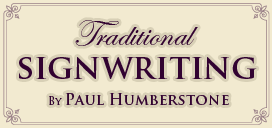 Traditional Signwriting by Paul Humbstone
